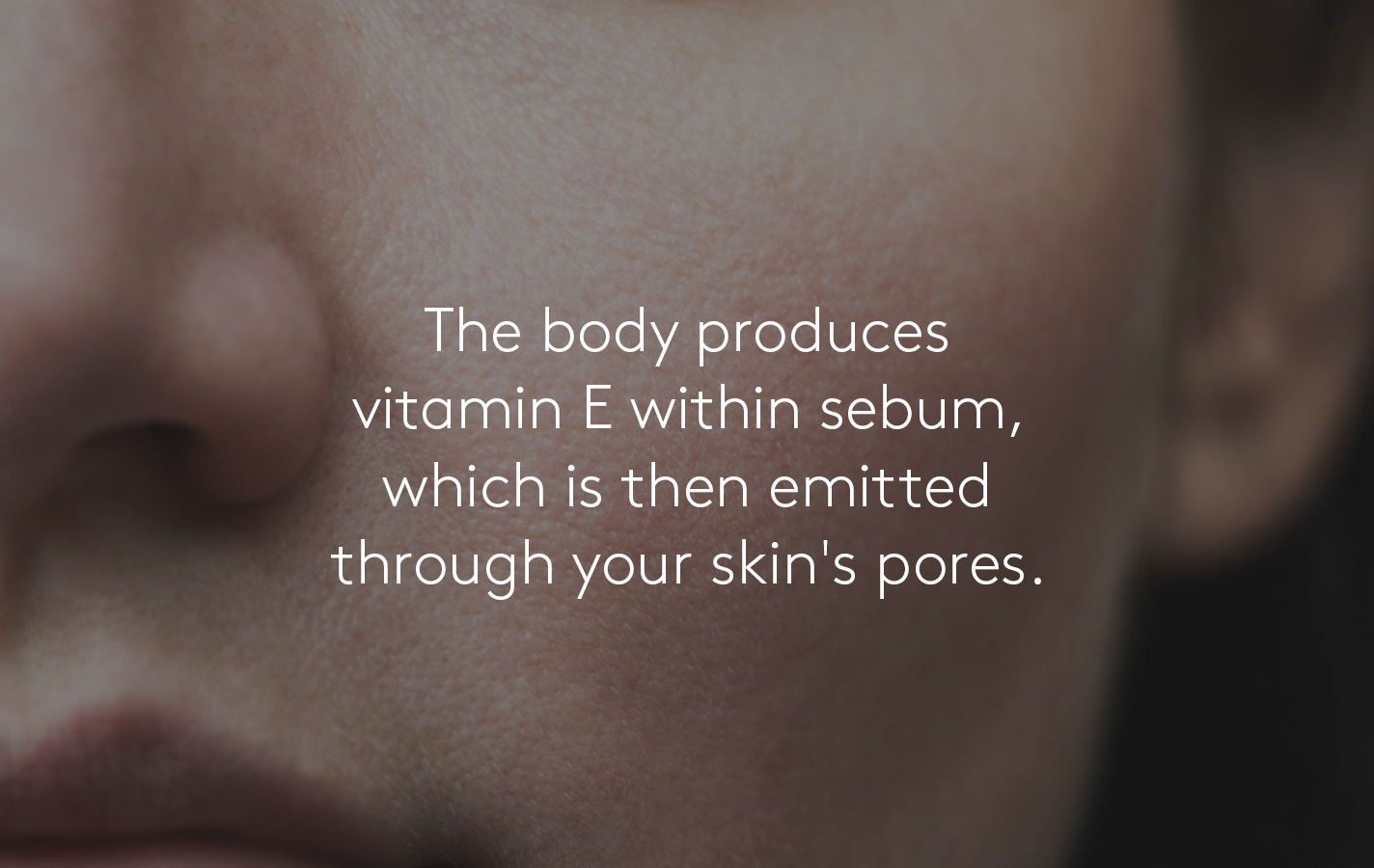 Body produces best vitamins for healthy skin with sebum
